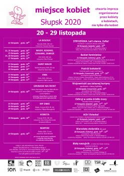 """""""plakat wydarzenia Miejsce Kobiet - opis wszystkich wydarzeń towarzyszących oraz myśli przewodniej w festiwalu - ten sam opis, który dostępny w treści i wydarzeniu, na dole loga patronów i organizatorów wydarzenia, na górze logo festiwalu i napis """"Miejsce Kobiet Słupsk 20-29 listopada 2020. Otwarta impreza organizowana przez kobiety, o kobietach i dla kobiet""""."""