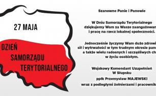 Na zdjęciu widzimy życzenia z okazji Dnia Samorządu Teryteriolnego od Pana ppłk Przemysława Majewskiego Wojskowego Komendanta Uzupełnień