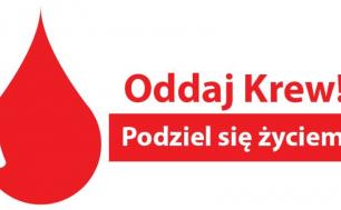 Kropla krwi i hasło oddaj krew - podziel się życiem